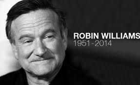 ロビン・ウイリアムズさんもそうだったのかなぁ...
